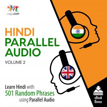 Download Hindi Parallel Audio - Learn Hindi with 501 Random Phrases using Parallel Audio - Volume 2 by Lingo Jump