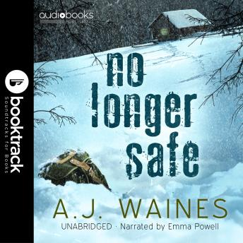 No Longer Safe [Booktrack Soundtrack Edition]