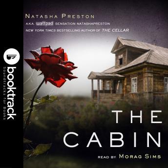 The Cabin [Booktrack Soundtrack Edition]