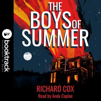 The Boys of Summer [Booktrack Soundtrack Edition]