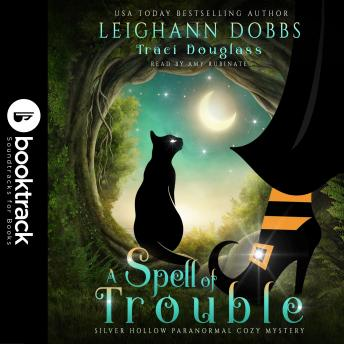 A Spell of Trouble [Booktrack Soundtrack Edition]