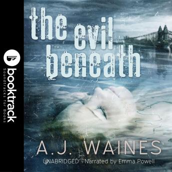 The Evil Beneath [Booktrack Soundtrack Edition]