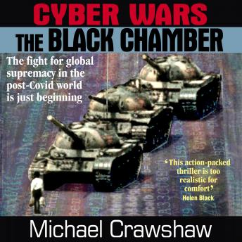 Cyber Wars  The Black Chamber