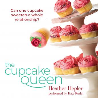 Cupcake Queen, Heather Hepler