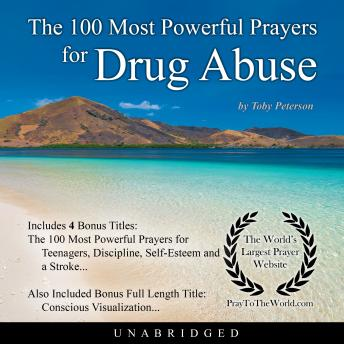 Download 100 Most Powerful Prayers for Drug Abuse by Toby Peterson