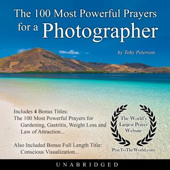 The 100 Most Powerful Prayers for a Photographer