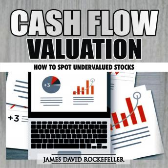Cash Flow Valuation: How to Spot Undervalued Stocks