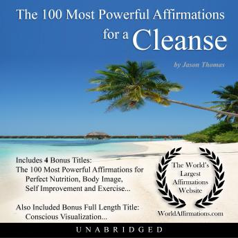 Download 100 Most Powerful Affirmations for a Cleanse by Jason Thomas