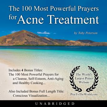 Download 100 Most Powerful Prayers for Acne Treatment by Toby Peterson