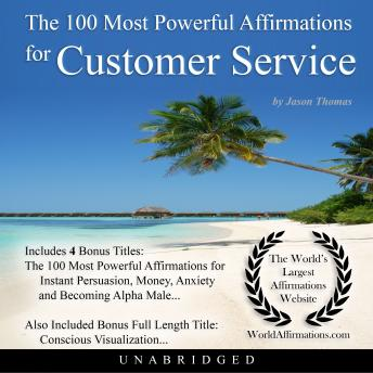 Download 100 Most Powerful Affirmations for Customer Service by Jason Thomas