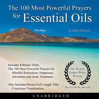 The 100 Most Powerful Prayers for Essential Oils