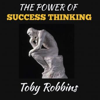 The Power of Success Thinking