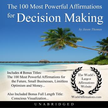 Download 100 Most Powerful Affirmations for Decision Making by Jason Thomas
