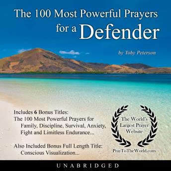 100 Most Powerful Prayers for a Defender, Audio book by Toby Peterson