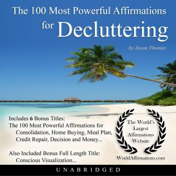 100 Most Powerful Affirmations for Decluttering, Audio book by Jason Thomas