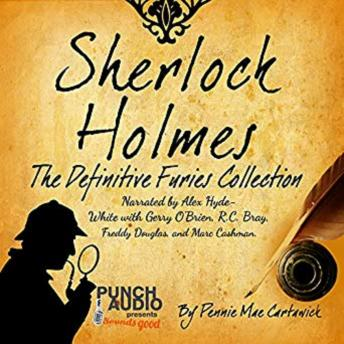 Sherlock Holmes: The Definitive Furies Collection: Twenty Sherlock Holmes Crime Mysteries