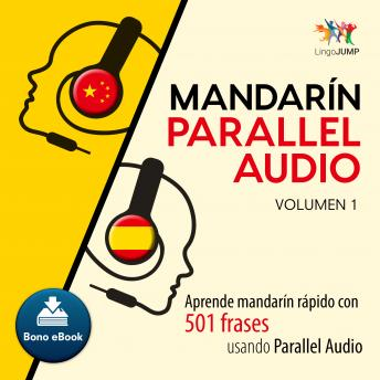 Download Mandarín Parallel Audio - Aprende mandarín rápido con 501 frases usando Parallel Audio - Volumen 1 by Lingo Jump