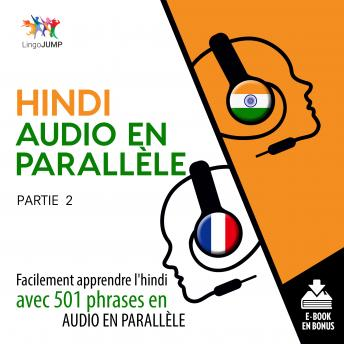 Download Hindi audio en parallèle - Facilement apprendre l'hindi avec 501 phrases en audio en parallèle - Partie 2 by Lingo Jump
