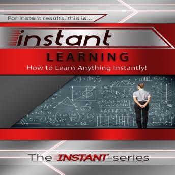 Instant Learning