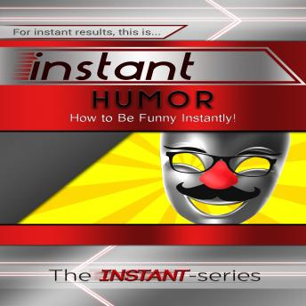 Download Instant Humor by The Instant-Series