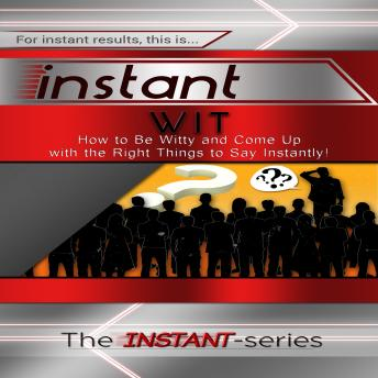 Download Instant Wit by The Instant-Series