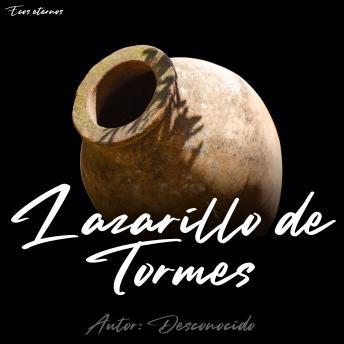 La Vida de Lazarillo de Tormes (completo)