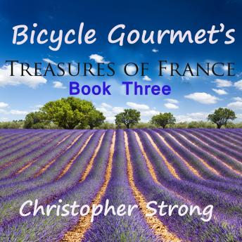 Bicycle Gourmet's Treasures of France - Book Three