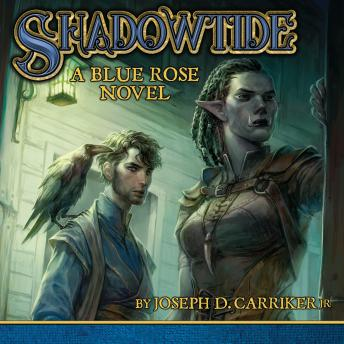 Shadowtide: A Blue Rose Novel details