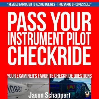 Pass Your Instrument Pilot Checkride 2.0