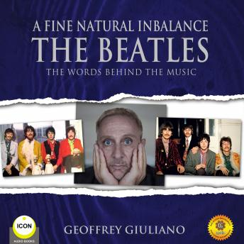Download Fine Natural Inbalance TheBeatles - The Worlds Behind the Music by Geoffrey Giuliano