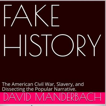 Fake History, Audio book by David Manderbach