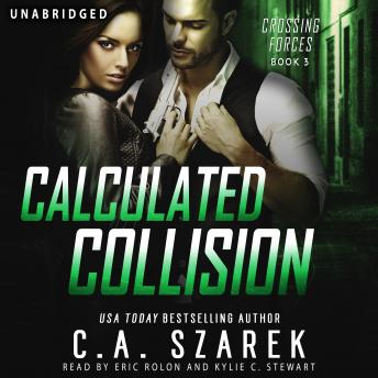 Calculated Collision (Crossing Forces Book Three)