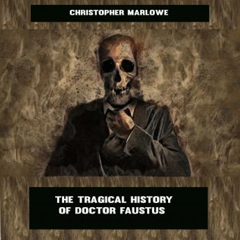 Tragical History of Doctor Faustus sample.
