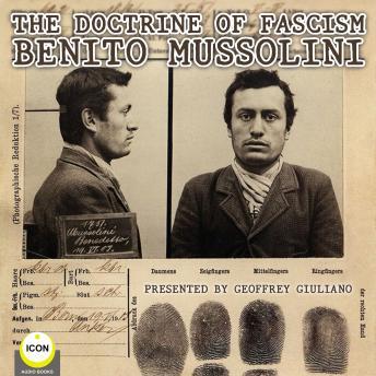 The Doctrine Of Fascism Benito Mussolini