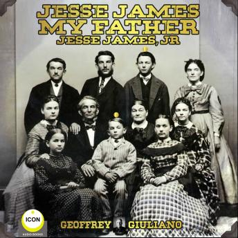 Jesse James My Father