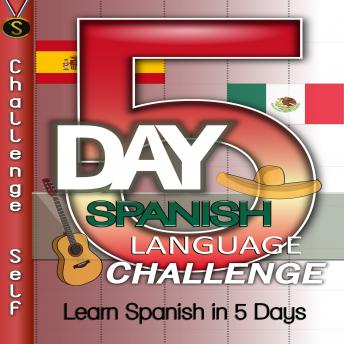5-Day Spanish Language Challenge, Audio book by Challenge Self