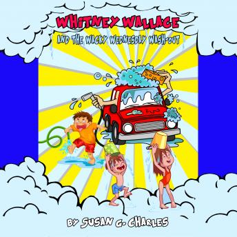 Download Whitney Wallace and the Wacky Wednesday Wash-Out, Whitney Learns a Lesson, Book 2 by Susan G. Charles