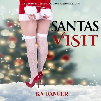 Download Santas Visit - A Submissive Spanking Erotic Short Story by Kn Dancer