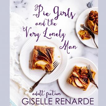 Download Pie Girls and the Very Lonely Man by Giselle Renarde