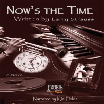 Download Now's the Time by Larry Strauss