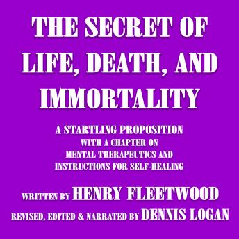 Download Secret of Life, Death, and Immortality by Henry Fleetwood