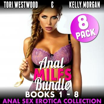 Anal MILFs Bundle 8-Pack : Books 1 - 8 (Anal Sex Erotica Collection)