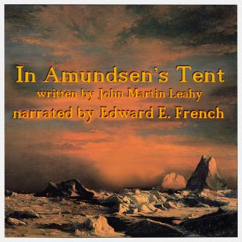 Download In Amundsen's Tent by John Martin Leahy