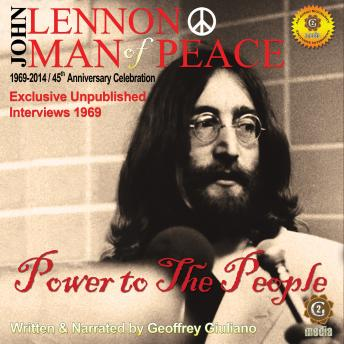 Download John Lennon Man of Peace, Part 1: Power to the People by Geoffrey Giuliano