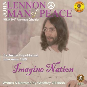 Download John Lennon Man of Peace, Part 5: Imagine Nation by Geoffrey Giuliano