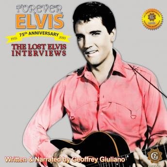 Download Lost Interviews - Forever Elvis by Geoffrey Giuliano