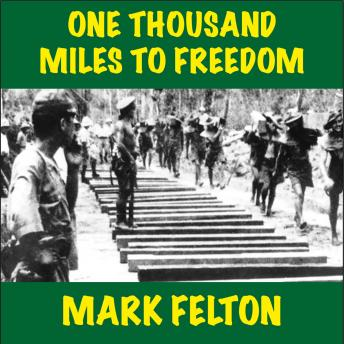 One Thousand Miles to Freedom