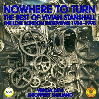 Nowhere to Turn - the Best of Vivian Stanshall, Vrnda Devi, Geoffrey Giuliano