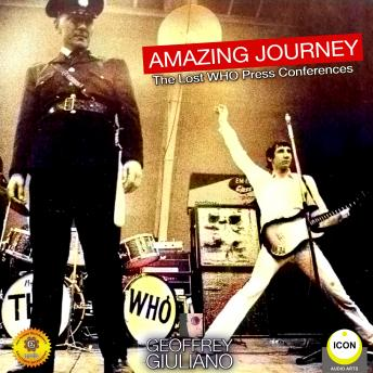 Amazing Journey - The Lost Who Press Conferences, Geoffrey Giuliano