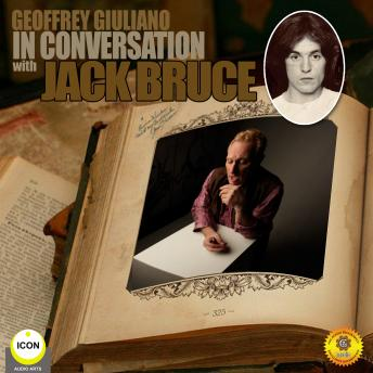 Geoffrey Giuliano in Conversation with Jack Bruce, Geoffrey Giuliano